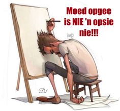 Moed opgee is NIE 'n opsie nie! Exam Motivation, Need Motivation, Motivation Inspiration, Afrikaanse Quotes, Art Quotes, Advice, Wisdom, Humor, Receptions
