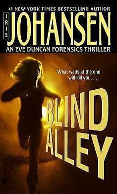 BLIND ALLEY: by Iris Johansen MYSTERY THRILLER Eve Duncan Series