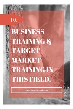 Business Training Specific to this Field. #equineconnection