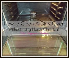 How to Clean a Dirty Oven Without Using Harsh Chemicals! Sisters Shopping on a Shoestring