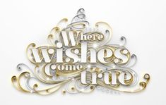 "Typographic Art :: Quilling - ""Where Wishes Come True"" by Yulia Brodskaya (London, UK)"