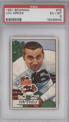 Lou Groza PSA GRADED 6 Cleveland Browns (Football Card) 1951 Bowman #75 by Bowman. $78.00. 1951 Bowman #75 - Lou Groza PSA GRADED 6