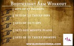 Bodyweight arm workout, no equipment needed. From Moving Motivating Momma.