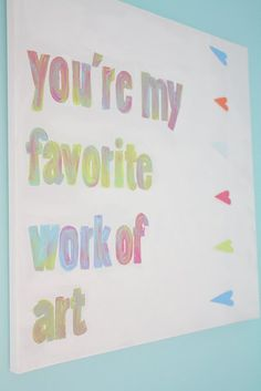Love, love, love this saying, this is definately going in my girls room (don't think the boys would appreciate it in theirs!)