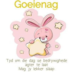 Good Night Blessings, Goeie Nag, Goeie More, Afrikaans, Hello Kitty, Blessed, Character, Motivation, Quotes