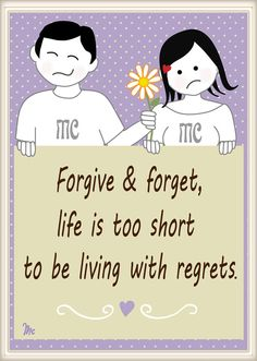 """quote """"Forgive & forget, life is to short to be living with regrets"""" Positive Attitude, Positive Thoughts, Positive Quotes, I Forgive You, Forgive And Forget, Marriage Advice, Love And Marriage, Meaningful Quotes, Inspirational Quotes"""