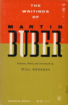 ManondeVlieger - The Writings Of Martin Buber, cover by Elaine Lustig. Typography Letters, Typography Logo, Graphic Design Typography, Vintage Graphic Design, Graphic Design Inspiration, Book Cover Design, Book Design, Editorial Design, Martin Buber