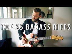 Top 25 BADASS Guitar Riffs   Through The Years - YouTube #guitartutorials