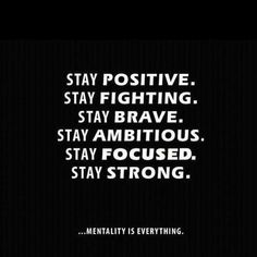 Mentality is Everything!