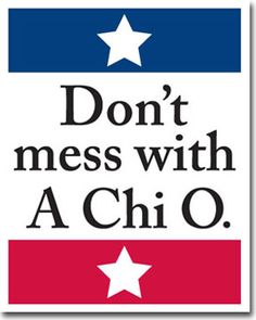 Don't Mess With Alpha Chi Omega - Sorority Posters from Truly Sisters Zeta Tau Alpha, Gamma Phi Beta, Alpha Chi Omega, Delta Gamma, Greek Week, Greek Life, College Guide, Sorority Gifts, Bid Day