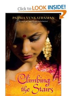 Climbing the Stairs: Padma Venkatraman: 9780142414903: Amazon.com: Books  Supposed to be good for secondary students