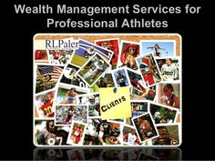 Your professional sports career is very important, so you hired the best agent to negotiate your contract.   Your investments are even more important, so shouldn't you hire the best wealth manager to handle your investments?   RL Paler Investment Advisors, LLC is one of the few elite firms that have been helping professional athletes for over 24 years.   This presentation will outline the wealth management services we provide our athlete clients.