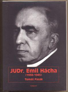PASÁK, TOMÁŠ: JUDr. EMIL HÁCHA (1938 - 1945).   Praha, Horizont, 1997. Einstein, Book Art, Movie Posters, Movies, History, 2016 Movies, Film Poster, Films, Altered Book Art