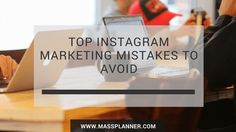 Top Instagram Marketing Mistakes to Avoid http://www.massplanner.com/top-instagram-marketing-mistakes-avoid/   via www.massplanner.com