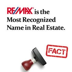 "RE/MAX is the Most Recognized Name in Real Estate. - RE/MAX has the largest share of voice in national TV advertising.* - remax.com is the most visited real estate franchise website with more than 48 million visits annually.** - When consumers find real estate online, ""remax"" is the most used search term among real estate brokerages.*** - The RE/MAX Hot Air Balloon fleet is the largest corporate balloon fleet in the world. (Source: http://www.remax.com/c/about/remax-fact-sheet)"