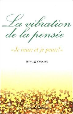 56484-La vibration de la pensée - Positive Affirmations, Karma, Positivity, Words, Films, Life Coaching, Amazon Fr, Zen, Books To Read