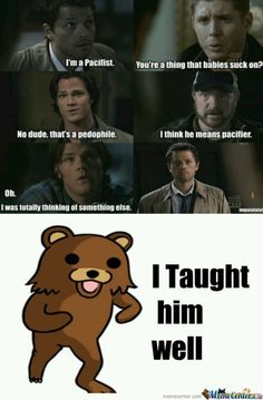 Pedobear and Supernatural.