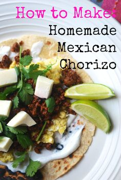 Always Order Dessert: Homemade Mexican Chorizo -- Food Blog and Recipes
