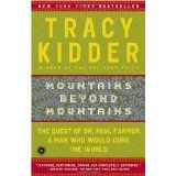 Mountains Beyond Mountains - Tracy Kidder