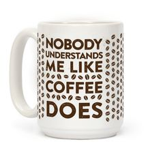 The best place to find peace and understanding is the coffee shop, or in the bottom of a mug full of sweet caffeine. Nothing else starts the day off right. Or the week, or the evening, or the night...Show off your one true love, coffee, with this funny coffee lover's mug.