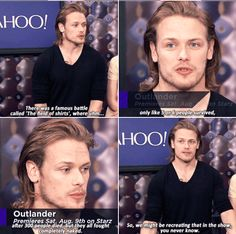 When he gave us a valuable history lesson. | 18 Times Sam Heughan Was Funny, Gorgeous, And Adorable AF