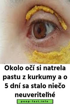 Okolo očí si natrela pastu z kurkumy a o 5 dní sa stalo niečo neuveriteľné Natural Cosmetics, Health And Beauty, Diabetes, Women, Health Challenge, World Cuisine, Woman, Color, Women's
