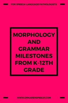 Get this guide to morphology and grammar milestones through the school-age years; so you know exactly how to prioritize your language therapy. #languagegoals #schoolslp #speechtherapy #grammar