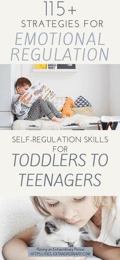 115 Self Regulation Strategies for Toddles to Teenagers | Teaching Healthy Emotional Regulation | Self-Regulation for Children with Autism and ADHD