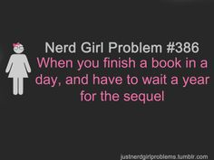 Nerd Girl Problems #386