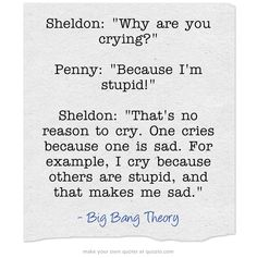Big Bang Theory Quotes. Nobody can pull off obnoxious quite like Sheldon