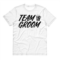 Bachelor Party Tshirt - Team Groom - Wedding T Shirt, Bridal Party, Gifts for Groomsmen by TimeForLoveShop on Etsy https://www.etsy.com/listing/274645486/bachelor-party-tshirt-team-groom-wedding