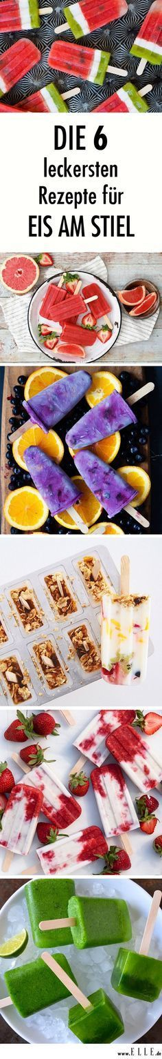 Eis am Stiel - selbstgemacht - 6 tole Rezepte *** Homemade Lollipop Icecream Recipes