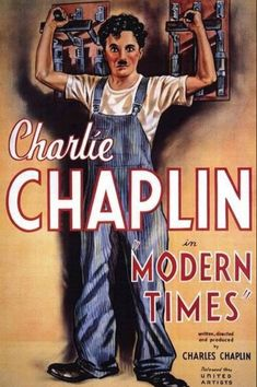 Pop Culture Graphics Modern Times Poster Movie B Charlie Chaplin Paulette Goddard Henry Bergman Stanley Sandford Horror Movie Posters, Marvel Movie Posters, Iconic Movie Posters, Disney Movie Posters, Cinema Posters, Movie Poster Art, Best Movies List, Movie List, Good Movies