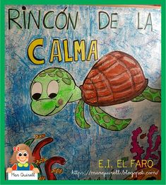 "Rincón de la Calma. Cuento: ""El secreto de las tortugas"" de Miguel Painting, Blog, Mindfulness, Card Templates Printable, Painting Art, Paintings, Blogging, Paint, Draw"