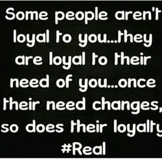 Loyalty Quote http://www.quotesmeme.com/quotes/loyalty-quote/