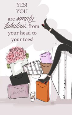 YOu are Simply Fabulous From Your Head to by RoseHillDesignStudio