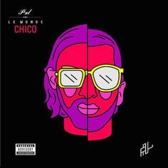 PNL: Le monde Chico - Music Streaming - Listen on Deezer Music Covers, Cd Cover, Album Covers, Cover Art, Parental Advisory, Zulu, Castle Season 7, Free Music Streaming, Blink 182