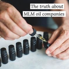 THE TRUTH ABOUT MLM ESSENTIAL OIL COMPANIES Youre likely familiarhellip
