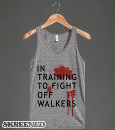 in training to fight off walkers-grey tank top-jh - glamfoxx.com - Skreened T-shirts, Organic Shirts, Hoodies, Kids Tees, Baby One-Pieces an...