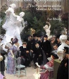 Rivals And Conspirators: The Paris Salons And The Modern Art Centre PDF
