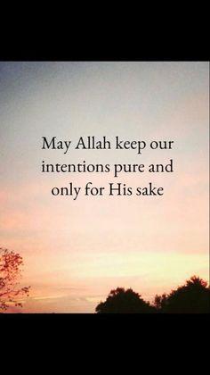 AMEEN!   #Dua #GoodIntentions #Islam