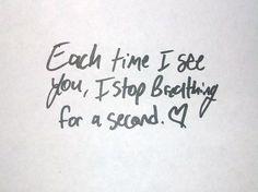 you take my breathe away.