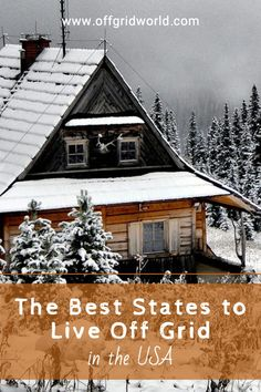 Living off grid is possible in many states in the US, but some make the process easier than others. You'll need to look for the features that make living off grid possible, then check the laws and permit requirements in the area you want to live. #offgrid #offgridliving #livingoffgrid #offgridusa Homestead Survival, Survival Tips, Survival Skills, Van Camping, Earthship, Best Places To Live, Off The Grid, Log Cabins, Shtf