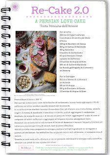 Re-Cake 2.0: Torta Persiana dell'Amore #14