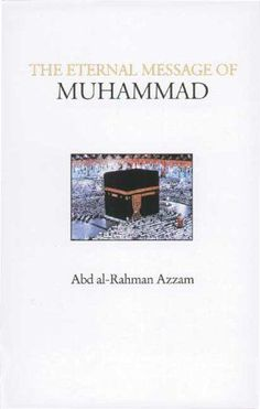 The Eternal Message of Muhammad Islamic Texts Society * Want additional info? Click on the image.