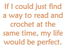 Reading and crocheting