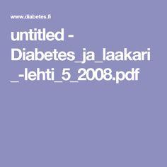 untitled - Diabetes_ja_laakari_-lehti_5_2008.pdf