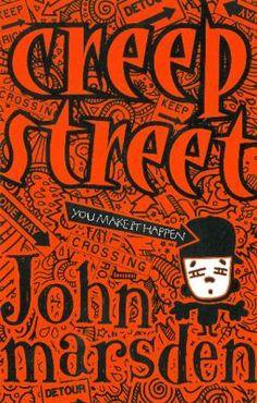 Creep street / John Marsden - request a copy from Prospect Library John Marsden, November 2013, Fiction, Shit Happens, Street, Walkway, Fiction Writing, Science Fiction