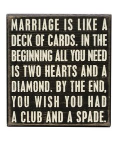 Love this 'Marriage' Box Sign by Primitives by Kathy on #zulily! #zulilyfinds No, I didn't buy it, but I thought about it!