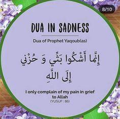 Dua for Sadness Beautiful Quran Quotes, Quran Quotes Love, Quran Quotes Inspirational, Islamic Love Quotes, Hadith Quotes, Muslim Quotes, Religious Quotes, Islamic Phrases, Islamic Messages